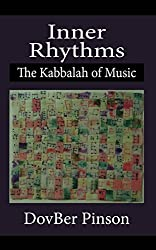 Inner Rhythms: The Kabbalah of Music