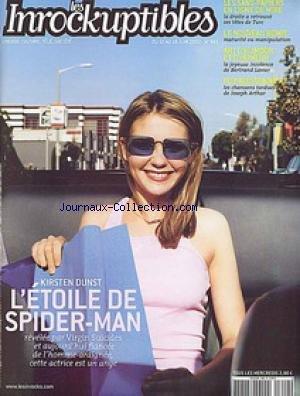 INROCKUPTIBLES (LES) [No 342] du 12/06/2002 - LES SANS-PAPIERS - LE NOUVEAU BOWIE - ART D'HUMOUR ET D'HUMEUR - B. LAVIER - POP BUISSONNIERE - J. ARTHUR - KIRSTEN DUNST - L'ETOILE DE SPIDER-MAN.