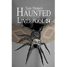Haunted Liverpool 24