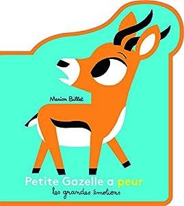 """Afficher """"Les grandes émotions Petite Gazelle a peur"""""""