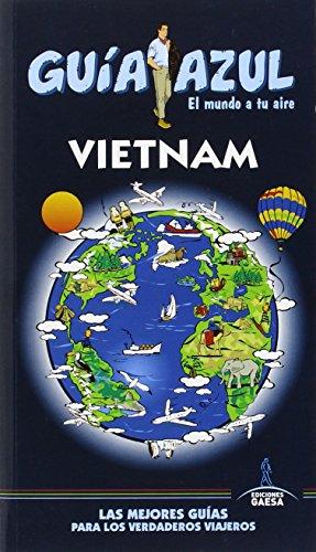 Vietnam (GUÍA AZUL) por Luis Mazarrasa