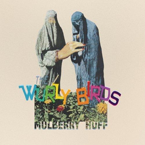 Mulberry Huff by Wurly Birds (2013-05-04) -