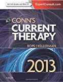 Conn's Current Therapy 2013: Expert Consult: Online and Print, 1e