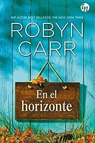 En el horizonte par Robyn Carr