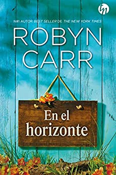 En el horizonte (Top Novel) de [Carr, Robyn]