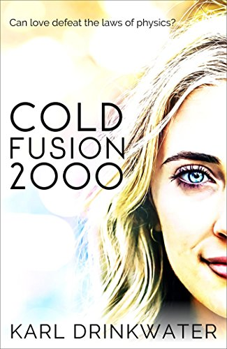 Cold Fusion 2000 (Manchester Summer Book 1) by [Drinkwater, Karl]