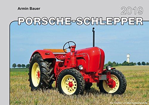 Porsche-Schlepper von ihrer schönsten Seite Kalender 2019