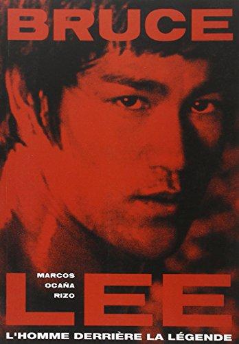 Bruce Lee : L'homme derrière la légende