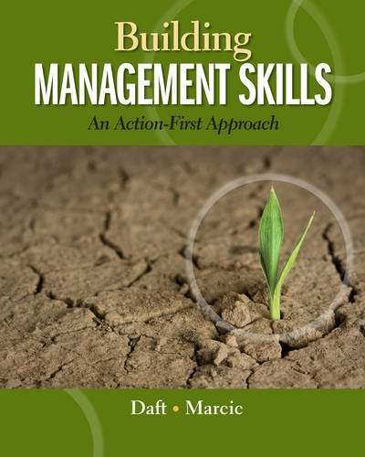 Building Management Skills: An Action-First Approach (Explore Our New Management 1st Editions) by Richard L. Daft (2013-01-01)