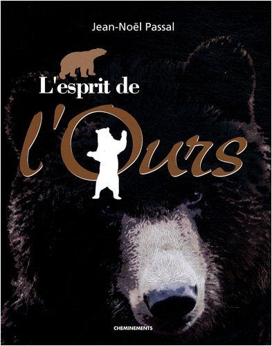 Esprit de l'Ours (l')