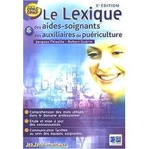 Le Lexique des aides-soignants et des auxiliaires de puériculture