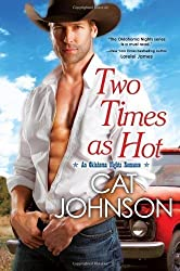 Two Times As Hot (Oklahoma Nights)