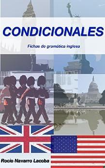 Condicionales en inglés (Fichas de gramática inglesa nº 6) de [Lacoba, Rocío Navarro]