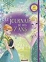 Disney La Reine des Neiges - Le journal de mes 7 ans par Hemma