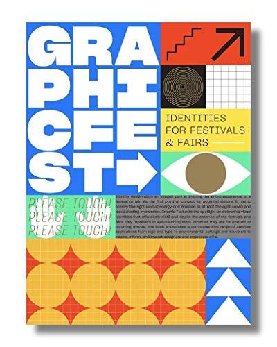 Graphic Fest: Spot-On Identity for Festivals & Fairs