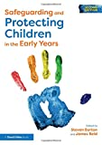 Safeguarding and Protecting Children in the Early Years
