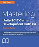 #7: Mastering Unity 2017 Game Development with C#