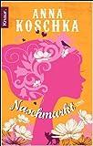 'Naschmarkt: Roman' von Anna Koschka