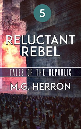 episode-5-reluctant-rebel-tales-of-the-republic-english-edition