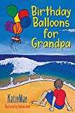 Book cover image for Birthday Balloons for Grandpa