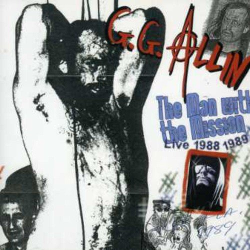 Gg Allin: The Man With the Mission (Audio CD)