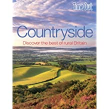 Countryside (Time Out Countryside: Discover the Best of Rural Britain)