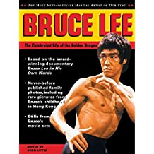 [Bruce Lee: The Celebrated Life of the Golden Dragon] (By: John Little) [published: November, 2000]