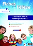 Sciences de la vie et technologie CP-CE1 : Fiches pour l'élève