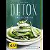 Detox: Das Kochbuch (GU Diät & Gesundheit)