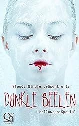 Bloody Qindie präsentiert: Dunkle Seelen: Halloween-Special