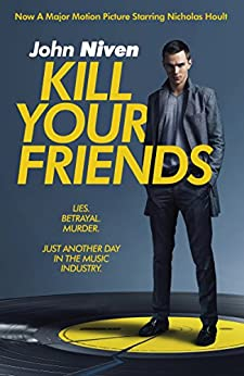 Kill Your Friends par [Niven, John]