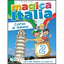 Magica Italia, Bd.2 : Libro dello studente, m. Audio-CD