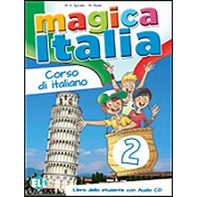 Magica Italia. Libro Studente. Con Cd Audio: 2