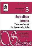 Schreiben lernen: Texte verfassen in der Grundschule (Deutschdidaktik aktuell)