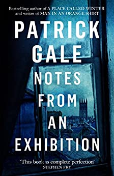 Notes from an Exhibition by [Gale, Patrick]