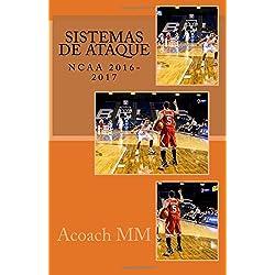 Baloncesto NCAA. Sistemas de ataque.: 2016-2017