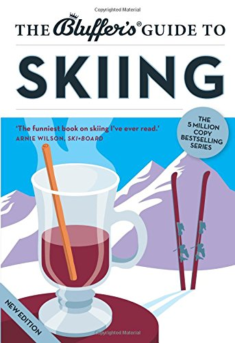The Bluffer's Guide to Skiing (Bluffer's Guides) Test
