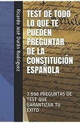 Descargar gratis TEST DE TODO LO QUE TE PUEDEN PREGUNTAR DE LA CONSTITUCIÓN ESPAÑOLA: 2.590 PREGUNTAS DE TEST QUE GARANTIZAN TU ÉXITO en .epub, .pdf o .mobi