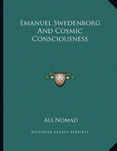 Emanuel Swedenborg and Cosmic Consciousness