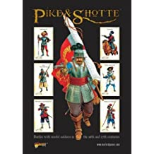 Pike and Shotte - Wargaming Rules for the English Civil War - Battles with Model Soldiers in the 16th and 17th Centuries Rulebook (Main Rule Book)