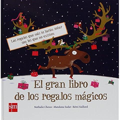 El gran libro de los regalos mágicos (Albumes ilustrados)