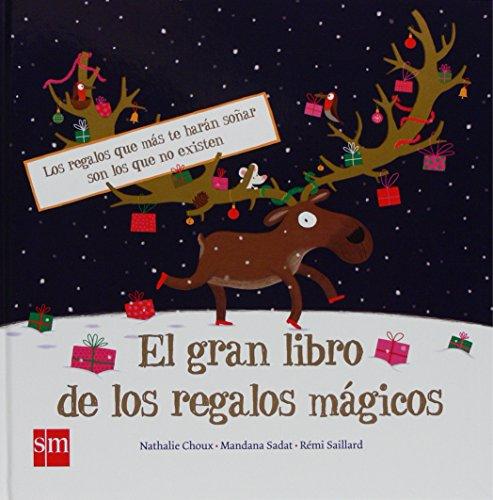 El gran libro de los regalos mágicos (Álbumes ilustrados)