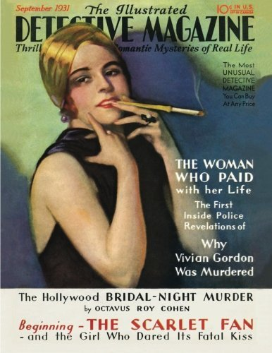 The Illustrated Detective Magazine: September 1931 by Octavus Roy Cohen (2014-05-07)