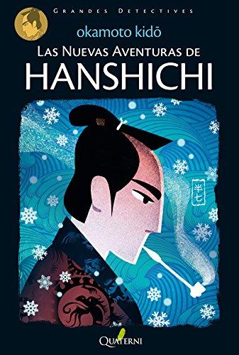 Las nuevas aventuras de HANSHICHI por Kido Okamoto