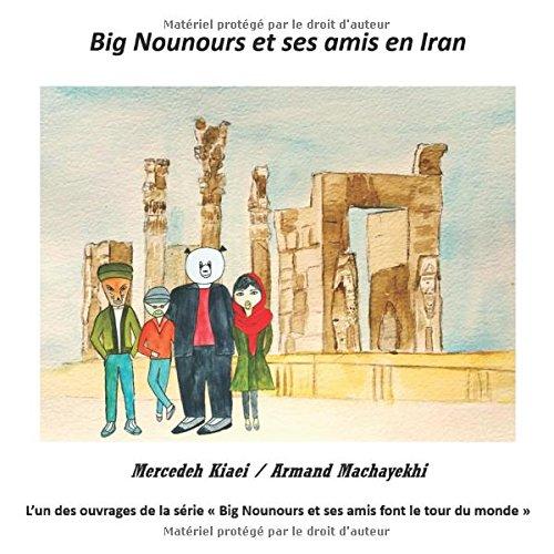 Big Nounours et ses amis en Iran