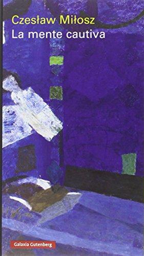 La Mente Cautiva (Ensayo) por Czeslaw Milosz
