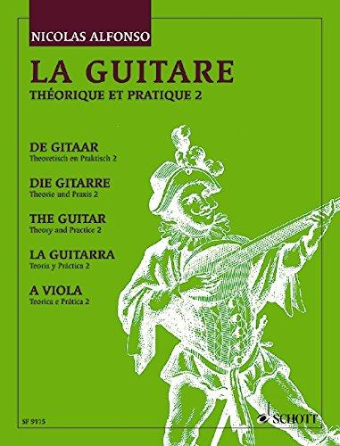 La Guitare Thérorique et Pratique 2 par Nicolas Alfonso