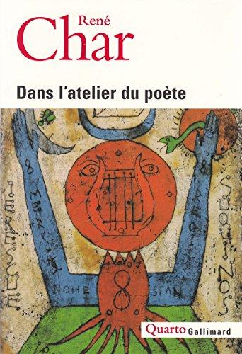 Dans l'atelier du poète par René Char