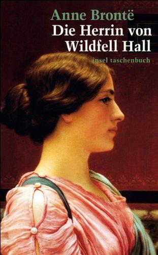 Die Herrin von Wildfell Hall (insel taschenbuch) -