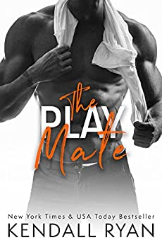 The Play Mate (Roommates Book 2) by [Ryan, Kendall]
